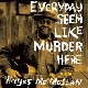 Coverbild Everyday Seem Like Murder Here - Mcmullan,  Hayes - LP
