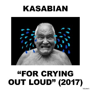 Kasabian - For Crying Out Loud Vinyl LP