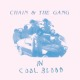 Coverbild In Cool Blood - Chain And The Gang - LP
