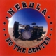 Coverbild To The Center - Nebula - LP