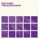 Coverbild Talking Backwards - Real Estate - EP (analog)